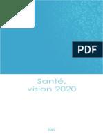Sante Vision 2020