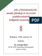 dr. Györgyi Dóra:Felsőoktatási törvény hallgatói szemmel és módosító javaslatokkal