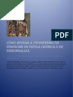 CÓMO AYUDAR A UN ENFERMO DE SÍNDROME DE FATIGA CRÓNICA O DE FIBROMIALGIA