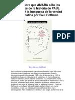 EL hombre que AMABA sólo los números de la historia de PAUL ERDOS Y la búsqueda de la verdad matemática por Paul Hoffman - Averigüe por qué me encanta!