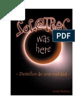SoC@TReS Was Here -Destellos de Una Realidad- Vol.1 Compact Ado)