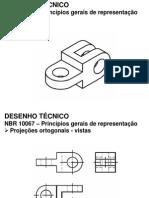 Aula 10 - NBR 10067 - Princípios gerais de representação em desenho técnico - Cortes e seções