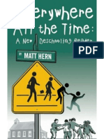 Everywhere All the Time a New Deschooling Reader