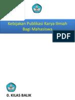 Kebijakan Publikasi Karya Ilmiah 23022012