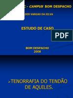 TENORRAFIA TENDÃO DE AQULES