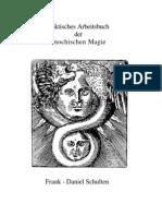 62281988 Schulten Frank Daniel Praktisches Arbeitsbuch Der Henochischen Magie