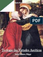 Teologia das Virtudes Ascéticas