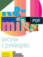 Remiks Teorie i Praktyki (red. Michał Gulik, Paulina Kaucz i Leszek Onak)