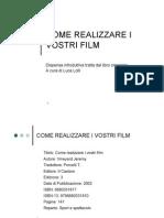 Come Realizzare i Vostri Film