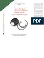 Contacto cultural entre el Mediterráneo y el Atlántico (siglos XII-VIII ane) La precolonización a debate