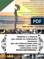 Aula de Introdução - Pré-História Prof. Célio Cavalcanti