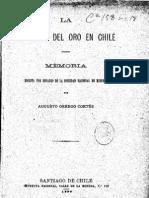 La industria del oro en Chile. Memoria escrita por el encargado de la Sociedad Nacional de Minería.(1890)