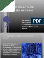 Estado Del Arte de Las Bases de Datos