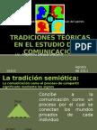 TRADICIONES TEÓRICAS EN EL ESTUDIO DE LA COMUNICACIÓN