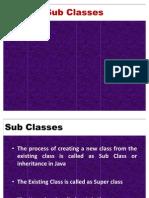 Sub Classes