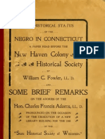 William Chauncey Fowler--The Historical Status of the Negro in Connecticut (1901)