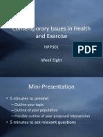 HPP301 Week Eight Slides