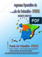 Programa Operativo Fondo de Cohesión-FEDER 2007-2013 (Es) /   Operacional Programme Cohesión Fund-ERDF 2007-2013 (Spanish) / Kohesio Funtsa eta EGEF Programa Eragileak 2007-2013 (Es)