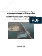 Decision Making and Dialogue Relating to Large Dams and Hydraulic Infrastructure 1