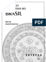 Catalogo Das Moedas Do Brasil Independente 1822-2010 - Esteves