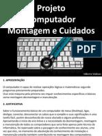 Montagem Cuidado PC