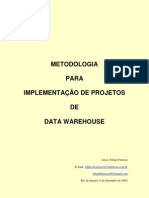 Metodologia para Implantação de Data Warehouse