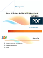 Managing the Virtualization Infrastructure with System Center VMM 2012~Quản lý Hạ tầng Ảo hóa với System Center VMM 2012