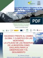 Haciendo frente al cambio global y climático en las montañas. La utilidad de reservas de la biosfera como enclaves para la observación y el seguimiento