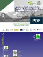 Gestión activa para construir capacidad de adaptación en Espacios Naturales. Proyectos Experimentales