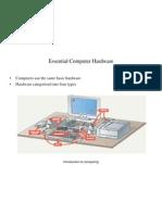 Essential Computer Hardware