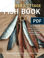 Recipes from The River Cottage Fish Book by Hugh Fearnley-Whittingstall and Nick Fisher