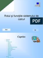 Rolul Si Functiile Sistemului de Calcul