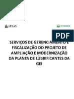 SERVIÇOS DE GERENCIAMENTO E FISCALIZAÇÃO DO PROJETO DE