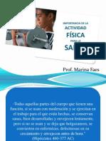IMPORTANCIA DE LA ACTIVIDAD FÍSICA PARA LA SALUD