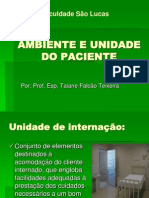 Ambiente e Unidade Do Paciente