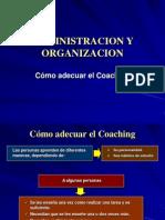 Cómo adecuar el Coaching
