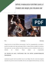 VEJAM O INCRÍVEL PARALELO ENTRE SAUL E ALGUNS PASTORES DE HOJE (OS FILHOS DE SAUL)