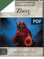 Reinos Olvidados - Zhay Escenario