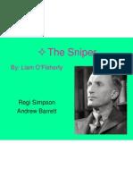 The Sniper Presentation