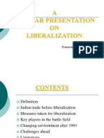 52356335 Ppt on Liberalization
