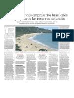 Inversionistas, Millonarios y Empresarios de Brazil se apropian de Rerservas Naturales.