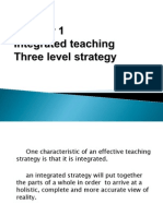 4.Integrated Teaching- Three Level Strategy (Daniel)