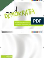 Uusi Demokratia -foorumin yhteenveto