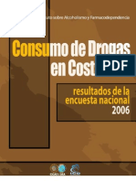 Encuesta Nacional Sobre El Consumo de Drogas en Costa Rica 2006