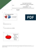 Tratamento de dados do Questionário sobre concepções dos alunos das turmas piloto do 7º Ano - 2009-2010