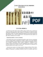 Armas Que Se Utilizaban en El Periodo Neolitico