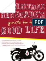 A Spiritual Renegade's Guide to the Good Life_Excerpt