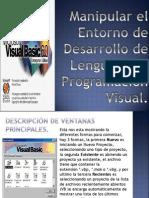 Manipular el entorno de desarrollo de lenguaje de programación visual