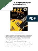 guitarra de jazz progresivo para principiantes libro  - averigüe por qué me encanta!