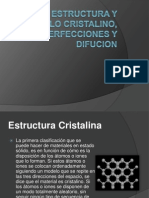 Estructura y Arreglo Cristalino